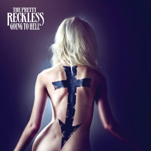 The_Pretty_Reckless_-_Going_To_Hell_(Official_Album_Cover)